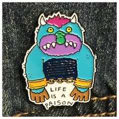 Life is a prison enamel pin · tittybats · Online Store Powered by Storenvy