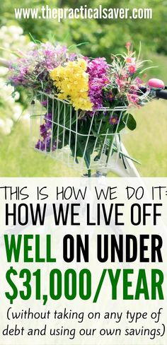 Living off one income and spending less are not easy tasks but it's always possible. This post details how we live off well on under $31,000…