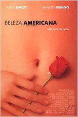 Beleza Americana  Dirigido por Sam Mendes  Com Kevin Spacey, Annette Bening, Thora Birch mais  Gênero Drama  Nacionalidade EUA