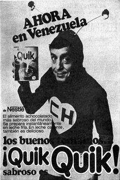 Publicidad de la bebida achocolatada Quik con El Chapulín Colorado.