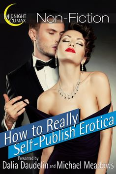 How to Really Self-Publish Erotica #writing #author #tips #sexy
