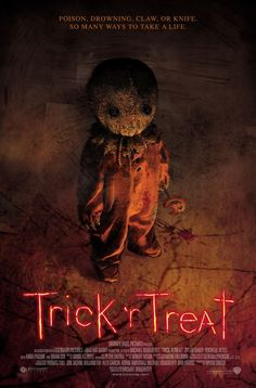 Trick 'r Treat - fantastic scary movie. Well, not scary by my standards. A perfect Halloween movie with many original, creepy elements.