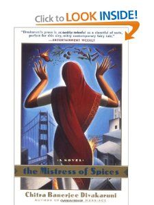 The Mistress of Spices: A Novel: Chitra Banerjee Divakaruni