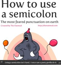 semicolons revealed! all high school english teachers should have this poster in their room. avast-ye-internet