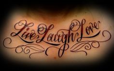 Inked138 Tattoos: Live Love Laugh