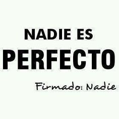 Nadie es perfecto