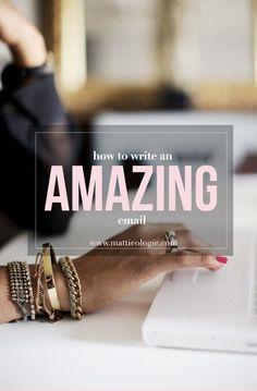 Mattieologie: How To Write An Amazing Email