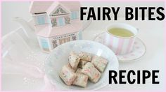 Fairy Bites Recipe | Fun DIY Summer Treat - YouTube