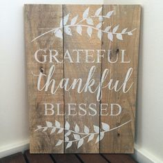 10.5 x 15 Thankful Grateful Blessed sign by JamesandAlice on Etsy