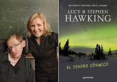 Nombre del libro: El tesoro cósmico Autor: Lucy y Stephen Hawking Expositor: Juan Diego Gutiérrez  Idea principal: Niños que viajan al espacio