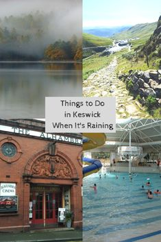 Things to do in Keswick When It's Raining Cornwall England, London England, Oxford England, Yorkshire England, Yorkshire Dales, Skye Scotland, Highlands Scotland, Keswick Lake District, Fun Days Out
