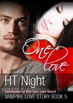 One Love (Vampire Love Story Book #5)