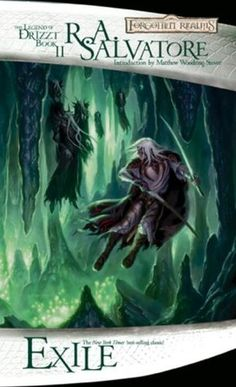 Exile (Forgotten Realms: The Dark Elf Trilogy, #2; Legend of Drizzt, #2)