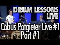 Drum Lessons Live With Cobus Potgieter #1 - Part 1 (+playlist)
