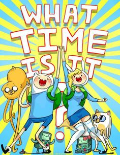What time is it?!