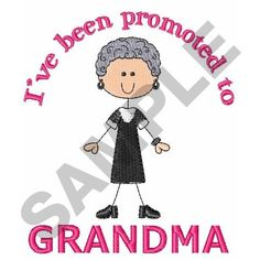 PROMOTED TO GRANDMA embroidery design