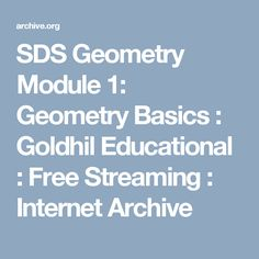 SDS Geometry Module 1: Geometry Basics : Goldhil Educational : Free Streaming : Internet Archive