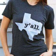 The Texas Y'all T-shirt by The Home T. Portion of profit donated to multiple sclerosis research.