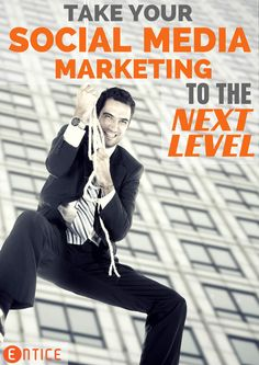 Take Your Social Media Marketing to the Next Level: #socialmediamarketing #marketinghelp #smallbusinesshelp
