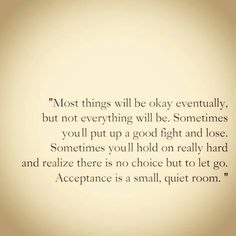 Acceptance Quotes and Motivational Spiritual Quotations from Awakening Intuition. A Collection of Wisdom Life Changing sayings Quotes Thoughts, Words Quotes, Wise Words, Me Quotes, Funny Quotes, Qoutes, Wise Sayings, Girly Quotes, Random Thoughts