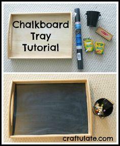 Chalkboard Tray Tutorial - Craftulate