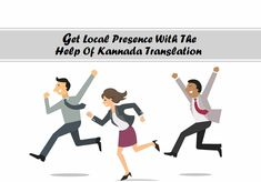 Get kannada language translation services in india by the help of get local presence with the help of kannada translation malvernweather Choice Image