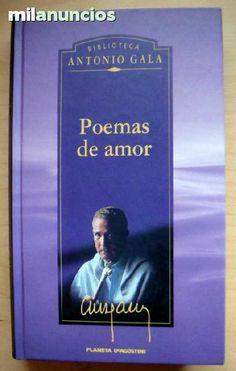 ANTONIO GALA - POEMAS DE AMOR.