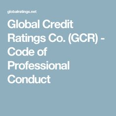 Global Credit Ratings Co. (GCR) - Code of Professional Conduct Credit Rating, South Africa, Coding, Programming