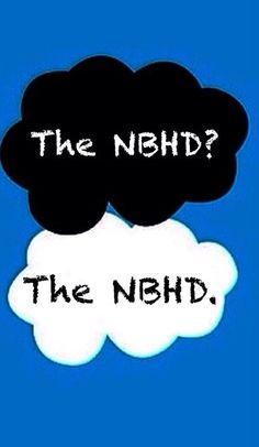 The NBHD? The NBHD.