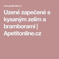 Uzené zapečené s kysaným zelím a bramborami | Apetitonline.cz