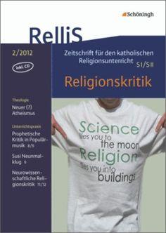 RelliS - Heft 2/12, Nr. 4 - Religionskritik: Schöningh Schulbuchverlag
