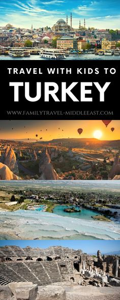 How to plan the perfect trip to Turkey with kids.- The Evolista Turkey Vacation, Turkey Travel, Toddler Travel, Travel With Kids, Egypt Travel, Asia Travel, Best Family Vacations, Family Travel, Middle East Destinations