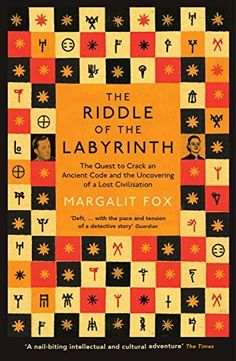 Riddle of the Labyrinth: The Quest to Crack an Ancient Code and the Uncovering…