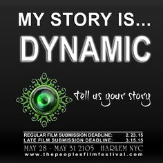 Dynamic stories. We want to see them. Submit your film by 2.23 or by their late submission deadline 3.15 to www.thepeoplesfilmfestival.com