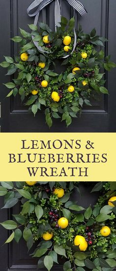 Front door floral wreath, farmhouse style decor, lemons and blueberrries with green leaves, shabby chic or french country style, cute summer decor idea for a Joanna Gaines or Fixer Upper fan. #affiliate