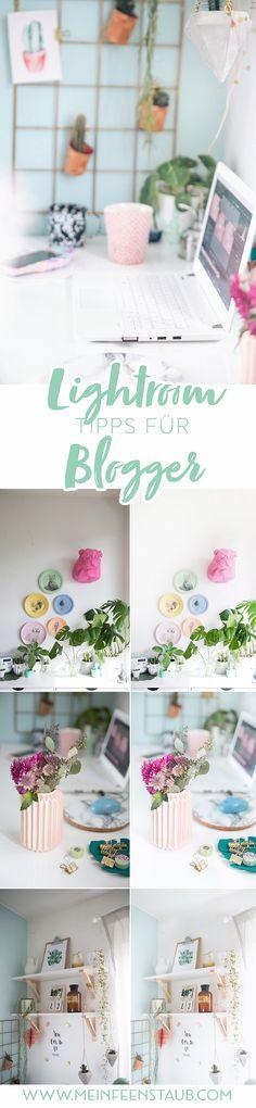 Fotos bearbeiten mit Lightroom: Lightroom Tipps für Blogger, um schnell und einfach schöne Bilder für den Blog mit Adobe Lightroom zu bearbeiten
