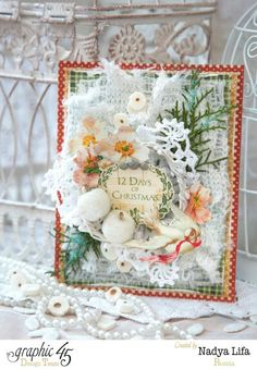 Graphic 45 - Very pretty and romantic Shabby Chic card by Nadya
