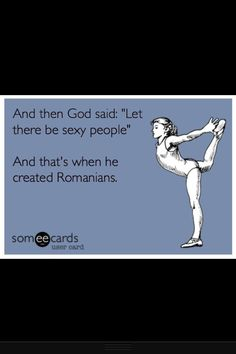 Best Ecard ever! And then God said.Romanians girls are the best ; Romanian Gypsy, Romanian Girls, Good Life Quotes, Me Quotes, Funny Quotes, Funny As Hell, You Funny, Hilarious, Girl Qoutes