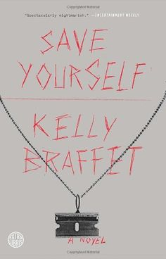 Save Yourself: A Novel by KELLY BRAFFET http://www.amazon.com/dp/0385347367/ref=cm_sw_r_pi_dp_vfGiub0K75WXZ