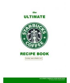 The Ultimate Starbucks Coffee Recipe Book - Oh. This has EVERY starbucks drink recipe you could think pages of recipes? Don't mind if I do! Fun Drinks, Yummy Drinks, Alcoholic Drinks, Beverages, Yummy Food, Cocktails, Tasty, Refreshing Drinks, Yummy Treats