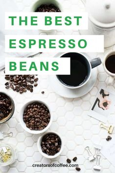 Perfect espresso at home demands quality coffee beans. Our guide to the best espresso beans makes it easy to choose, and includes tips for automatic espresso machines. Best Espresso Beans, Espresso At Home, Espresso Coffee, Coffee Coffee, Coffee Shops, Coffee Blog, Coffee Truck, Coffee Creamer, Starbucks Coffee