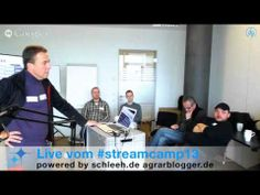 ▶ 3 Tage 20 Livesendungen 40.000 Youtube Abrufe AGRITECHNICA TV #streamcamp13 - YouTube