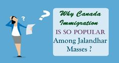 Why #CanadaImmigration Is So Popular Among #Jalandhar Masses ?  #Immigration #Visa #Amritsar