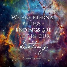 I have to talk about this quote. It's possibly one of the most beautiful and soul soothing things I've ever heard in my life. The reason death breaks us is because we are not destined for an end. But we are not destined for any kind of end. We are made of the stuff of eternity. The endings of books, movies, tv shows, friendships, activities, school, anything! We are aren't meant for it! We are made to continue on forever, living out eternity in glory and joy, and we are never meant for an…