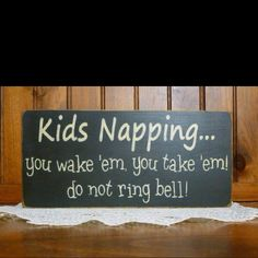 I never had this rule at my house... I think babies should be use to noise, but this is pretty funny.