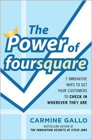 The Power of foursquare: 7 Innovative Ways to Get Your Customers to Check In Wherever They Are. Download The Introduction