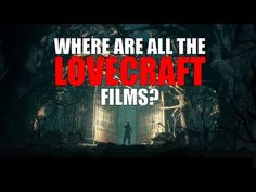 Where Are All The Big Lovecraft Films? - YouTube