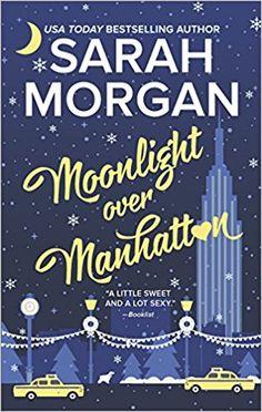 MONDAY GIVEAWAY: Moonlight Over Manhattan by Sarah Morgan | RT Book Reviews