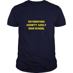 I Love RUTHERFORD COUNTY ADULT HIGH SCHOOL T shirts
