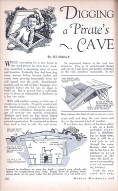 Digging a Pirate's Cave (Dec, this would be so cool! Unless a bunch of spiders decided to hang out in it. Survival Shelter, Wilderness Survival, Camping Survival, Outdoor Survival, Survival Prepping, Emergency Preparedness, Survival Gear, Survival Skills, Survival Knots